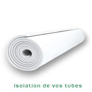 isolation sur mesure des tubes